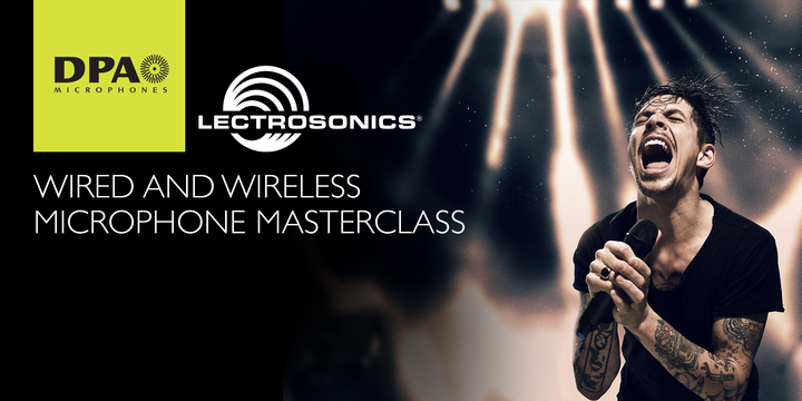 DPA Microphones and Lectrosonics to Present Wired & Wireless Microphone Master Class at Hard Rock Hotel in Las Vegas