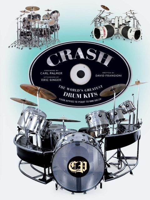 Frangioni Media Debuts Crash, A New Book Which Explores the World's Greatest Drum Kits from the World's Leading Musicians