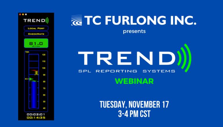 TC Furlong Answers How Loud is Loud with TREND Webinar November 17.
